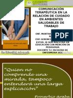Comunicación Terapeutica en Ambientes Saludables de Trabajo