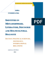 IIDENTIITIIESS IIN METAMORPPHOSSIISS.. LIITERATURE,, DIISSCOURSSE AND MULTIICULTURAL DIIALOGUE