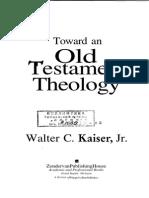 Walter Kaiser - Toward an OT Theology 1-142