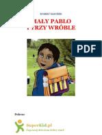 Mały Pablo i trzy wróble