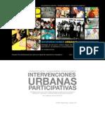 Intervenciones Urbanas Participativas. Marcela Vargas Rojas. 2010
