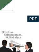 Effective Communicationat Workplace