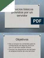Servicios Básicos Provistos Por Un Servidor