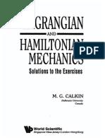 Solutions to Lagrangian and Hamiltonian Mechanics