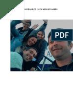 CLUBE DOS INSONIAS DOS LAZY MILLIONAIRES