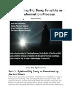 Reinventing Big Bang Sensibly as Transformation Process