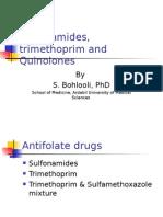 Sulfonamides Trimethoprim and Quinolones