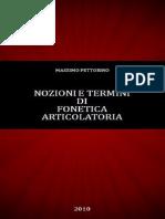 Massimo Pettorino. Nozioni e Termini Di Fonetica Articolatoria. Come Si Producono i Suoni