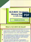 GLO BUS Developing a Winning Strategy