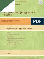 Projektovanje Zgrada - Hoteli_prezentacija