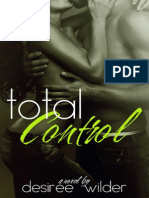 Desiree Wilder - Losing Control Series 03 - Control Total
