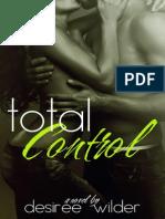 Desiree Wilder - Losing Control Series 03 - Control Total