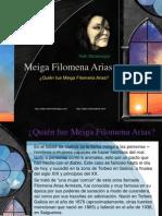 ¿Quién fue Meiga Filomena Arias?