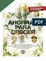 Ahorrar Para Crecer, Un Nuevo Paradigma de La Agricultura