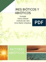 Bioticos y Abioticos