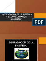 Degradación de La Biosfera y La Contaminación