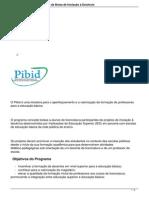 Programa Institucional de Bolsa de Iniciacao a Docencia Pibid