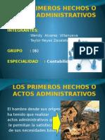 LOS PRIMEROS HECHOS O ACTOS ADMINISTRATIVOS.pptx