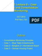 Case Histories and Consolidation Monitoring