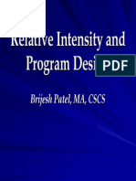 Relative Intensity and Program Design
