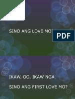 Sino Ang First Love Mo