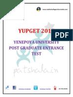 YUPGET 2015 yenepoya university post graduate entrance test.