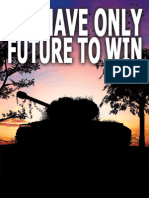 We have only future to win