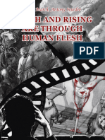 Death and Rising are through Human Flesh