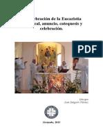 La Celebración de La Eucaristía Dominical