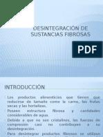 Desintegración de Sustancias Fibrosas