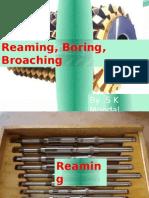 Ch-6 Reaming, Boring, Broaching