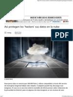 Así Protegen Los 'Hackers' Sus Datos en La Nube