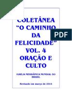 O Caminho Da Felicidade Vol. 4 - Oração e Culto - Final 24-03-2014
