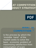 A Look at Competition and Product Strategy