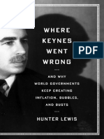 Where Keynes Went Wrong Hunter Lewis