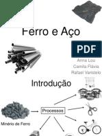 Ferro e Aço - Obtenção e Reciclagem