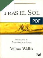 Tras El Sol - Velma Wallis