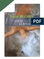 Pascal Bruckner Iubirea Fatade Aproapele