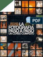 Michael Langford - La Fotografia Paso a Paso Un Curso Completo
