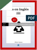Yes en ingles 3, Ingles Alto.- Curso de Ingles con explicaciones claras