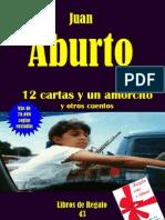 12 CARTAS DE AMOR Y UN AMORCITO Y OTROS CUENTOS, POR JUAN ABURTO