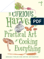 a curious harvets - the practical art of cooking everything