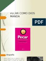 PECAR COMO DIOS MANDA.pptx
