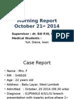 Morning Report 21 October