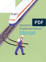 Dynamic Strategic Implementation