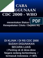2 Cara Penggunaan Cdc 2000