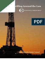 EWG - Drilling Around the Law