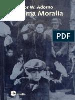 Adorno, T. W. - Minima Moralia