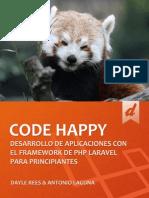 Laravel, Code Happy