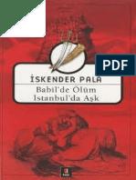 İskender Pala - Babil'de Ölüm İstanbul'da Aşk